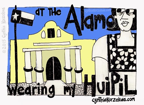 At The Alamo Wearing My Huipil