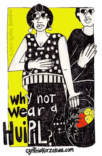 Why Not Wear A Huipil?
