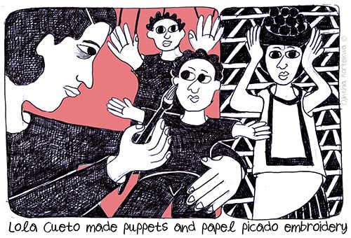 Lola Cueto made puppets and papel picado embroidery